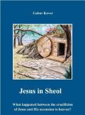 Jézus a pokolban (Tehom, első rész)
